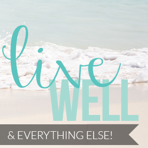 feature - LIVE WELL