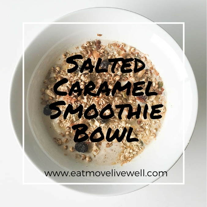 Salted Caramel Smoothie Bowl