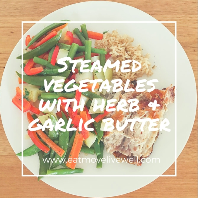 Steamed Vegetables with Herb and garlic butter