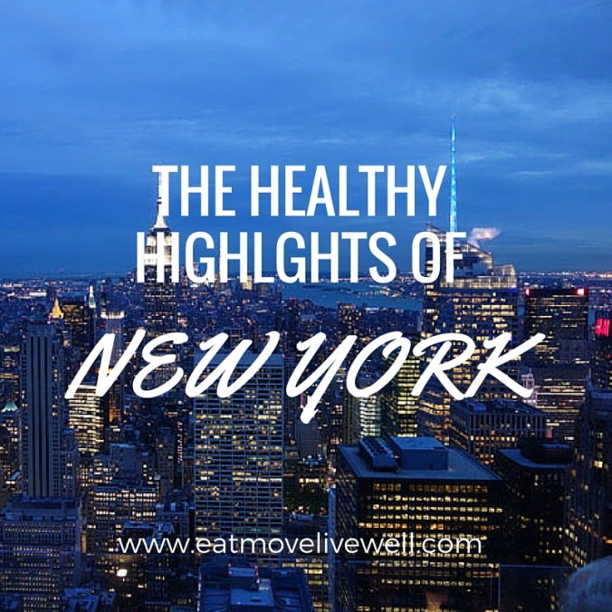 The Healthy highlights of New York